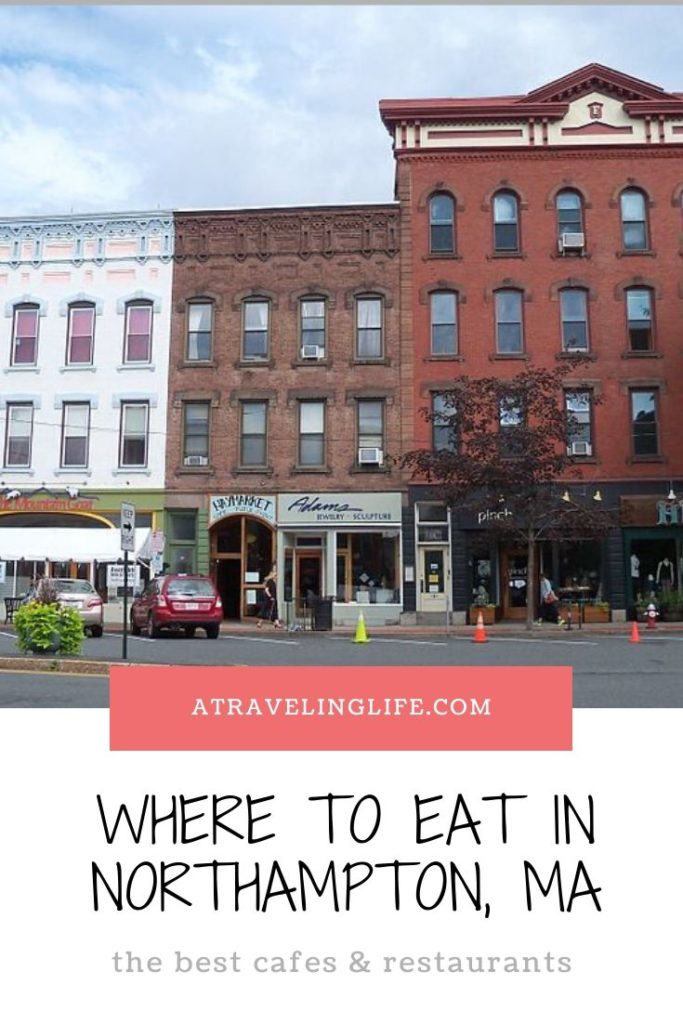 Are you looking for the best places to eat in Northampton, Massachusetts? Take the advice of a local and go to the restaurants she says are the best in Northampton. | Restaurants in Northampton | Western Mass | Best restaurants in Western Mass | #Northampton #WesternMass #Restaurants #TravelTips