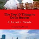 Top 10 Things to Do in Boston: A Local's Guide | Here is my list of the top 10 things to do in Boston, based on my personal favorites as a local. | Boston Massachusetts | Things to do in Boston summer | Things to do in Boston spring | Things to do in Boston fall | Things to do in Boston with kids | #Boston #TravelTips #VisitMA