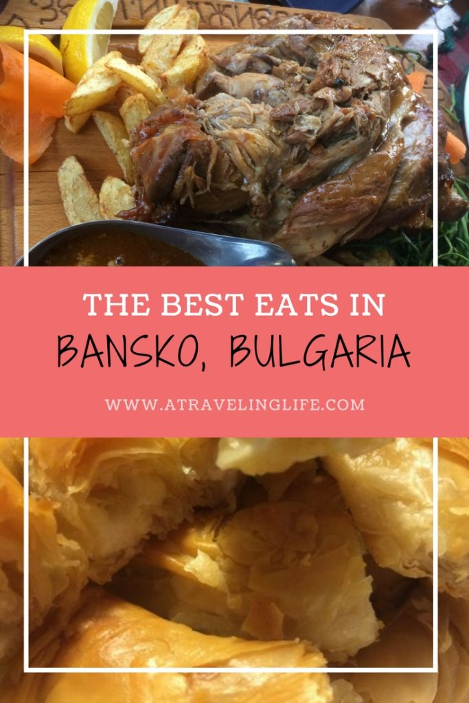 Are you looking for the best places to eat in Bansko, Bulgaria? Click through for a list of unique local Bulgarian dishes to try and the best restaurants in Bansko to eat them. | Traditional Bulgarian Food | Bansko Restaurants | Where to eat in Bansko, Bulgaria | #Bansko #Bulgaria #BulgarianFood #TravelTips