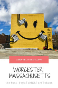 Here is my guide to the best things to do in Worcester, Massachusetts, a great day trip from Boston and one of my favorite cities in New England! | where to eat in Worcester | where to drink in Worcester | where to shop in Worcester | where to stay in Worcester | where to find street art in Worcester | #visitMA #VisitCentralMA #NewEngland #streetart