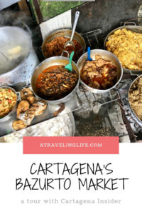 If you're looking to head off-the-beaten-path in Cartagena, Colombia, then check out the Bazurto Market tour with Cartagena Insider, and you can see what daily life is really like. | best Cartagena tours | best things to do in Cartagena | #VisitColombia #FeelTheRhythm #LoMejorDeColombia #adventuretravel