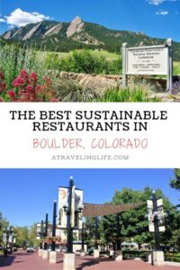 Here are the best restaurants in Boulder Colorado, including the best organic restaurants in Boulder and the best vegetarian restaurants in Boulder, all of which are committed to being good to both people and the planet. | Where to eat in Boulder | organic restaurants in Boulder | vegan restaurants in Boulder | #ColoradoLive #VisitBoulder #vegantravel #organicfood