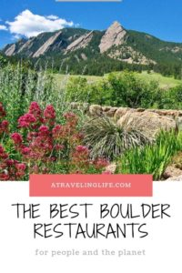 Here are the best restaurants in Boulder Colorado, including the best organic restaurants in Boulder and the best vegetarian restaurants in Boulder, all of which are committed to being good to both people and the planet. #ColoradoLive #VisitBoulder